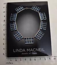 Linda MacNeil: Jewels of Glass