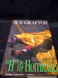 H Is For Homicide by Grafton, Sue - 1991