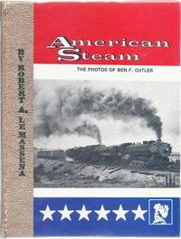 image of American Steam Vol.1. The photos of Ben F. Cutler