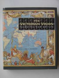 The Victorian vision (Victoria and Albert Museum Studies)