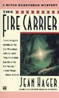The Fire Carrier (Mitch Bushyhead Mystery)