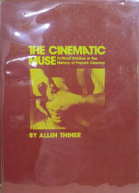 image of The Cinematic Muse:  Critical Studies in the History of French Cinema