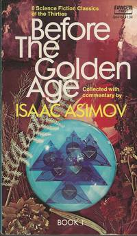 Before The Golden Age Book 1