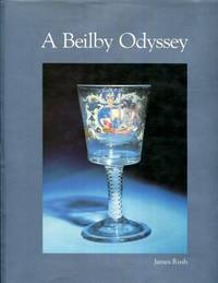 A Beilby odyssey by James Rush - First Edition - 1987-01-01 - from Turgid Tomes (SKU: SKU1067489)