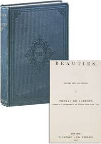 Beauties. Selected from the Writings of Thomas de Quincey