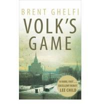 Volk's Game by  Brent Ghelfi - Paperback - 2008 - from Bookbarn International (SKU: 560732)