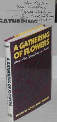 A gathering of flowers; stories about being young in America