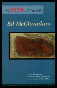 image of MY VITA IF YOU WILL - The Uncollected Ed McClanahan
