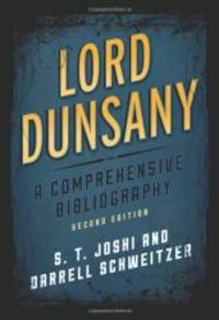 image of Lord Dunsany: A Comprehensive Bibliography (Studies in Supernatural Literature)