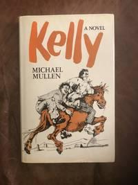Kelly A Novel