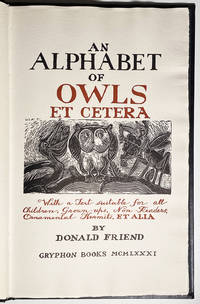 An Alphabet of Owls et cetera. With a Text suitable for all Children, Grown-ups, Non-Readers, Ornamental Hermits, et alia.