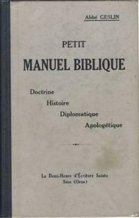 Petit manuel biblique Doctrine Histoire Diplomatique Apologétique