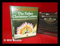 The Father Christmas letters / J.R.R. Tolkien ; edited by Baillie Tolkien