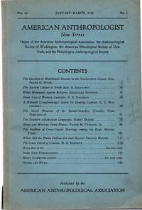 American Anthropologist, Vol. 40, No. 1 (January-March, 1938)