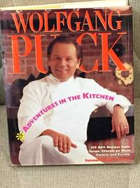 Adventures in the Kitchen by Wolfgang Puck - 1991 - from My Book Heaven and Biblio.com