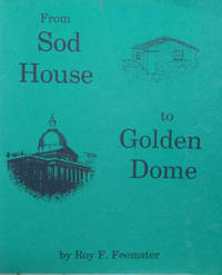 From Sod House to Golden Dome