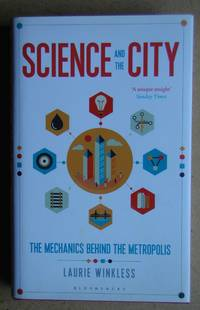 Science and the City: The Mechanics Behind the Metropolis.