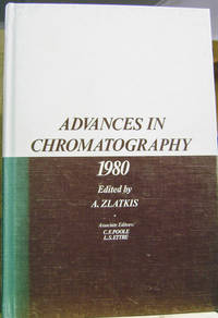 Advances in Chromatography: 1980 Proceedings of the Fifteenth  International Symposium, Houston, TX, October 6-9, 1980