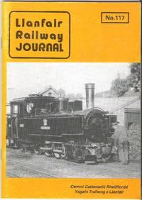 Llanfair Railway Journal No.117 October 1990
