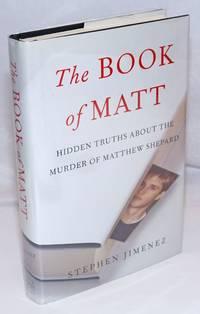 image of The Book of Matt: hidden truths about the murder of Matthew Shepard
