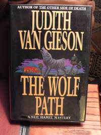 The Wolf Path  - Signed