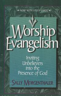 image of Worship Evangelism Inviting Unbelievers Into the Presence of God