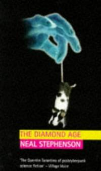 image of The Diamond Age: Or, a Young Lady's Illustrated Primer