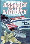 image of Assault on the Liberty: The True Story of the Israeli Attack on an American Intelligence Ship