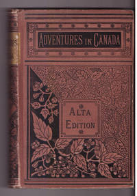 Adventures in Canada: Or, Life in the Woods