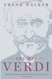 The Man Verdi by Frank Walker - Paperback - 2016-06-08 - from Books Express and Biblio.com