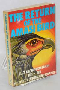 The return of the Amasi Bird: Black South African poetry 1891-1981