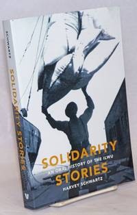 image of Solidarity Stories, an oral history of the ILWU