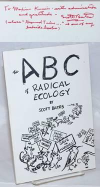 The ABC of radical ecology