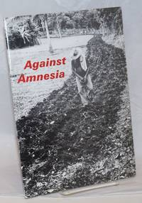 Against amnesia [poetry]