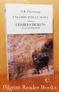 image of Una Gioia Antica e Nuova Scritti su Charles Dickens e la Letteratura.