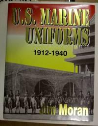 U.S. Marine Uniforms 1912-1940.