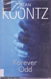 Brother Odd by Dean Koontz - 1st printing - 2006 - from Ayerego Books (IOBA) and Biblio.com