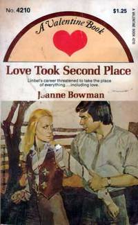 Love Took Second Place by  Jeanne Bowman - Paperback - 1959 - from Kayleighbug Books (SKU: KB004934)