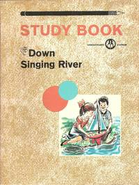Down Singing River Study Book