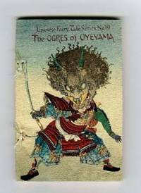 Japenese Fairy Tale : The Ogres of Oyeyama ,no.19