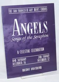 Angels: songs of the seraphim a celestial celebration, December 16 & 17