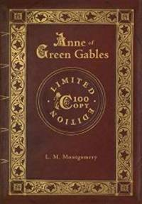 image of Anne of Green Gables (100 Copy Limited Edition)
