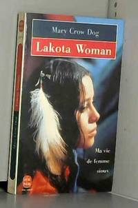 image of Lakota Woman : Ma vie de femme sioux