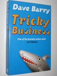 Tricky Business by Dave Barry - Paperback - 2003 - from Manyhills Books (SKU: 09124069)