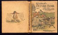 R. Caldecott's Picture Book Containing The Diverting History of John Gilpin; The Three Jovial Huntsmen; An Elegy on the Death of a Mad Dog