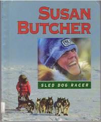 image of SUSAN BUTCHER; Sled Dog Racer