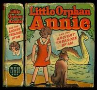 LITTLE ORPHAN ANNIE AND THE ANCIENT TREASURE OF AM