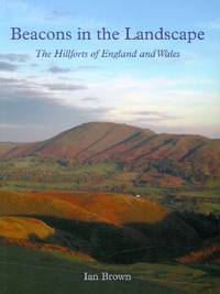 image of Beacons' in the Landscape: The Hillforts of England and Wales