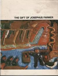 The Gift Of Josephus Farmer