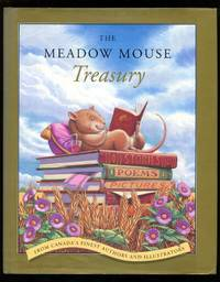 image of The Meadow Mouse Treasury: Stories, Poems, Pictures